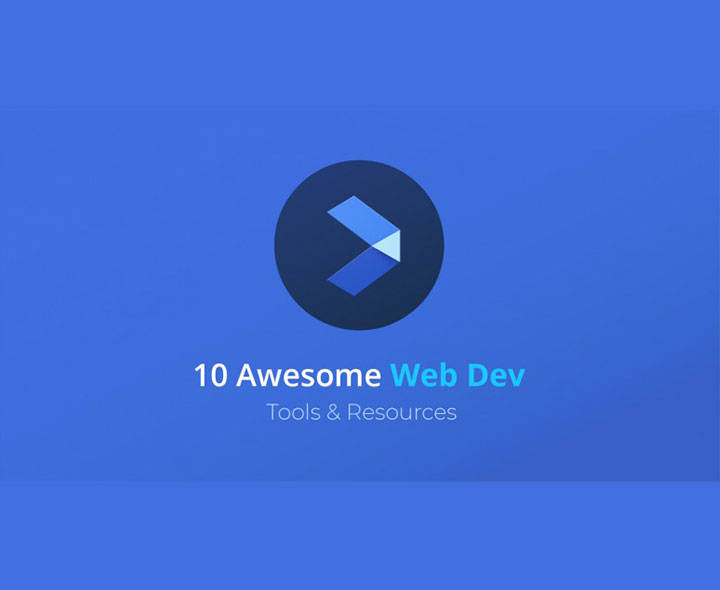 10 Awesome Web Development Tools & Resources