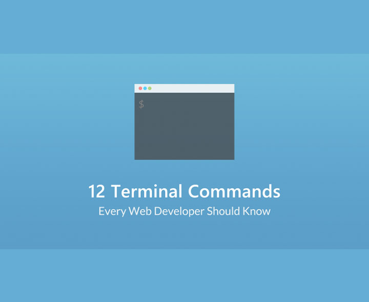 12 Terminal Commands Every Webdeveloper Should Know